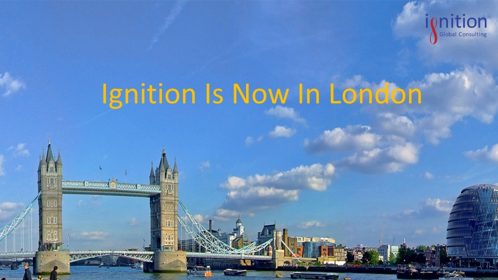 Ignition Is Now In London